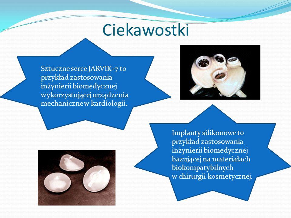Ciekawostki Sztuczne serce JARVIK-7 to przykład zastosowania inżynierii biomedycznej wykorzystującej urządzenia mechaniczne w kardiologii.