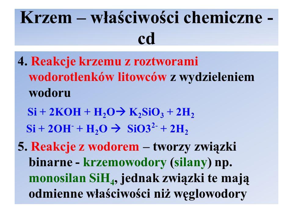 Krzem – właściwości chemiczne - cd 4.
