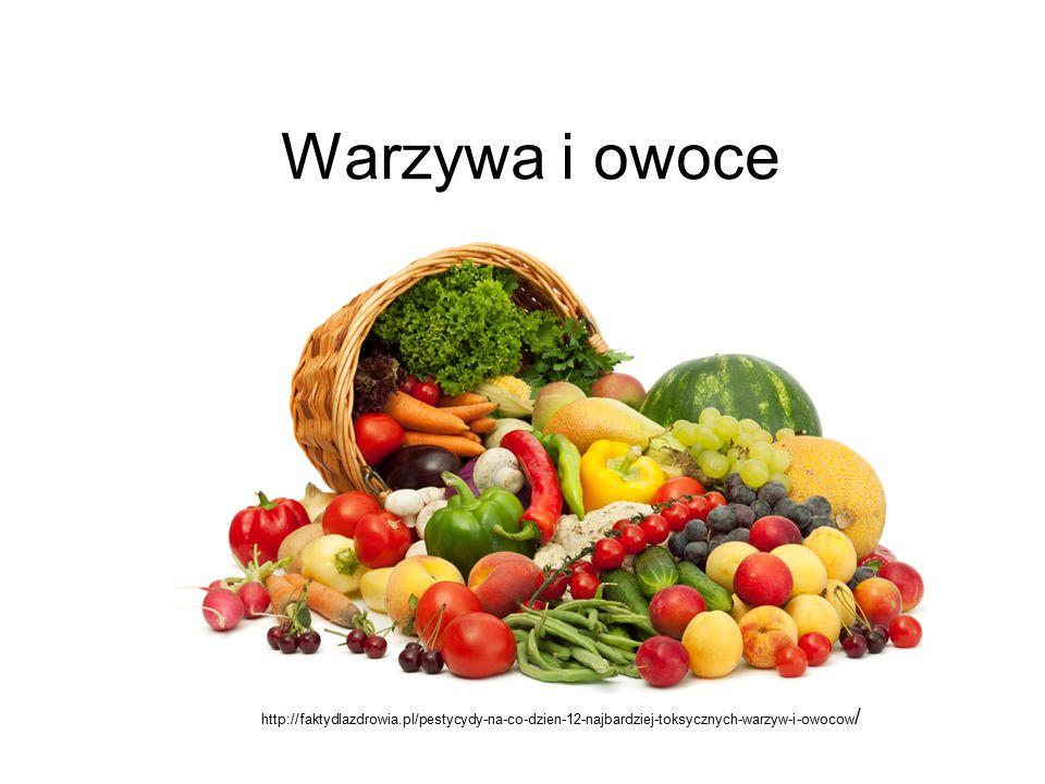 Warzywa i owoce http://faktydlazdrowia.pl/pestycydy-na-co-dzien-12-najbardziej-toksycznych-warzyw-i-owocow /