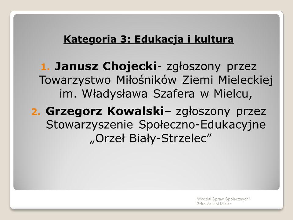 Kategoria 3: Edukacja i kultura 1.
