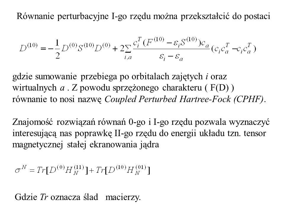 Równanie perturbacyjne I-go rzędu można przekształcić do postaci gdzie sumowanie przebiega po orbitalach zajętych i oraz wirtualnych a.