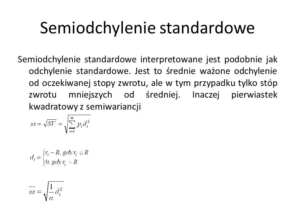 Semiodchylenie standardowe Semiodchylenie standardowe interpretowane jest podobnie jak odchylenie standardowe. Jest to średnie ważone odchylenie od oc