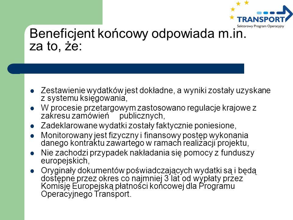 Zestawienie wydatków jest dokładne, a wyniki zostały uzyskane z systemu księgowania, W procesie przetargowym zastosowano regulacje krajowe z zakresu z