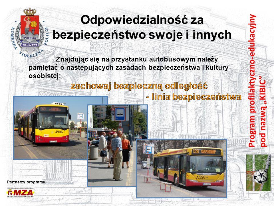"""Program profilaktyczno-edukacyjny pod nazwą """"KIBIC"""" Odpowiedzialność za bezpieczeństwo swoje i innych Partnerzy programu:"""