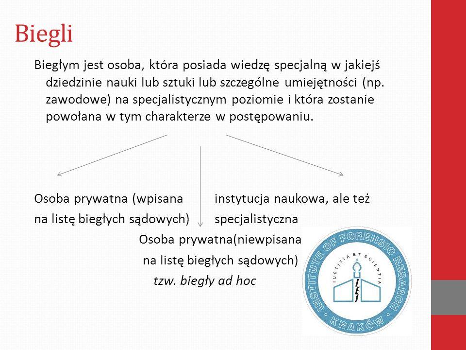 Biegli Biegłym jest osoba, która posiada wiedzę specjalną w jakiejś dziedzinie nauki lub sztuki lub szczególne umiejętności (np.