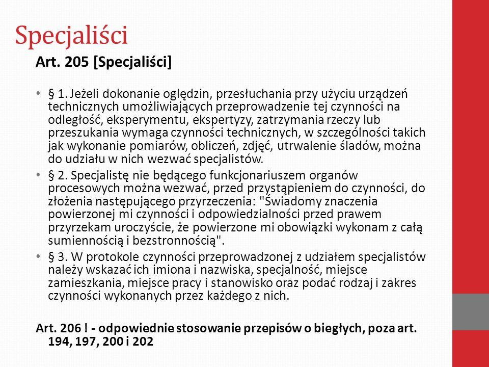 Specjaliści Art. 205 [Specjaliści] § 1.