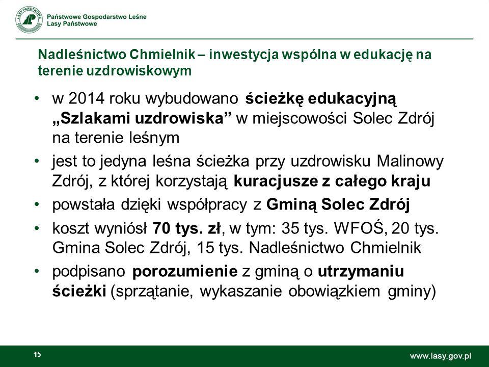 """15 Nadleśnictwo Chmielnik – inwestycja wspólna w edukację na terenie uzdrowiskowym w 2014 roku wybudowano ścieżkę edukacyjną """"Szlakami uzdrowiska"""" w m"""