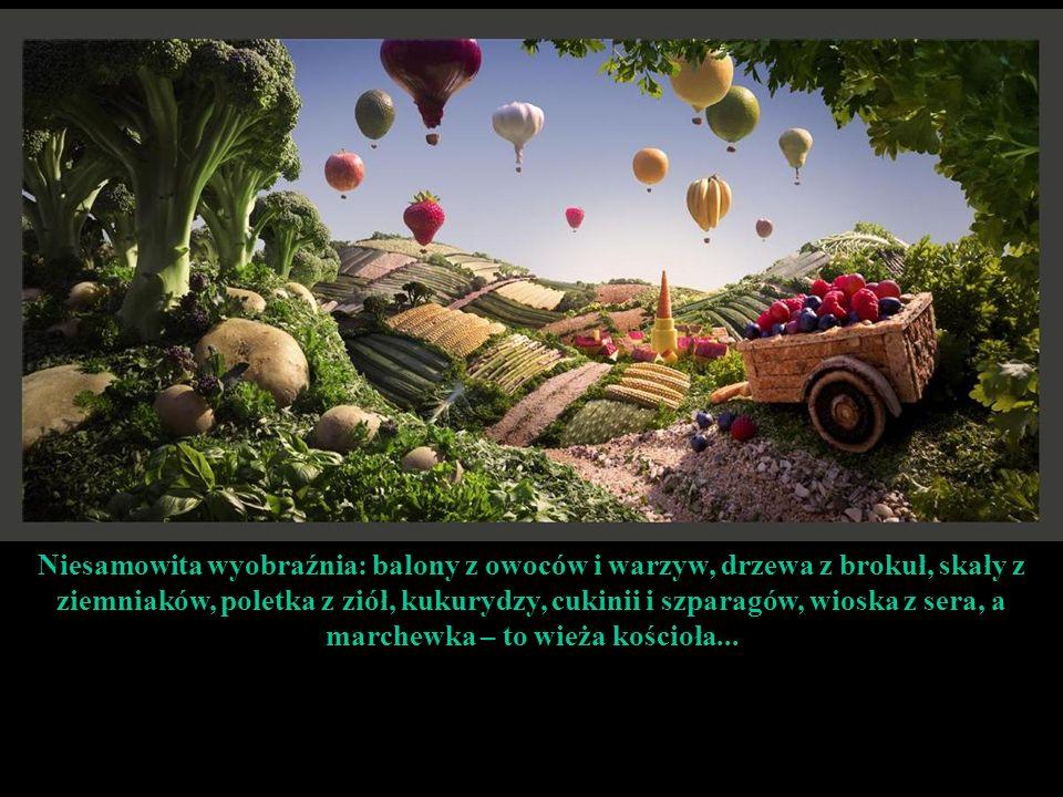 Niesamowita wyobraźnia: balony z owoców i warzyw, drzewa z brokuł, skały z ziemniaków, poletka z ziół, kukurydzy, cukinii i szparagów, wioska z sera, a marchewka – to wieża kościoła...