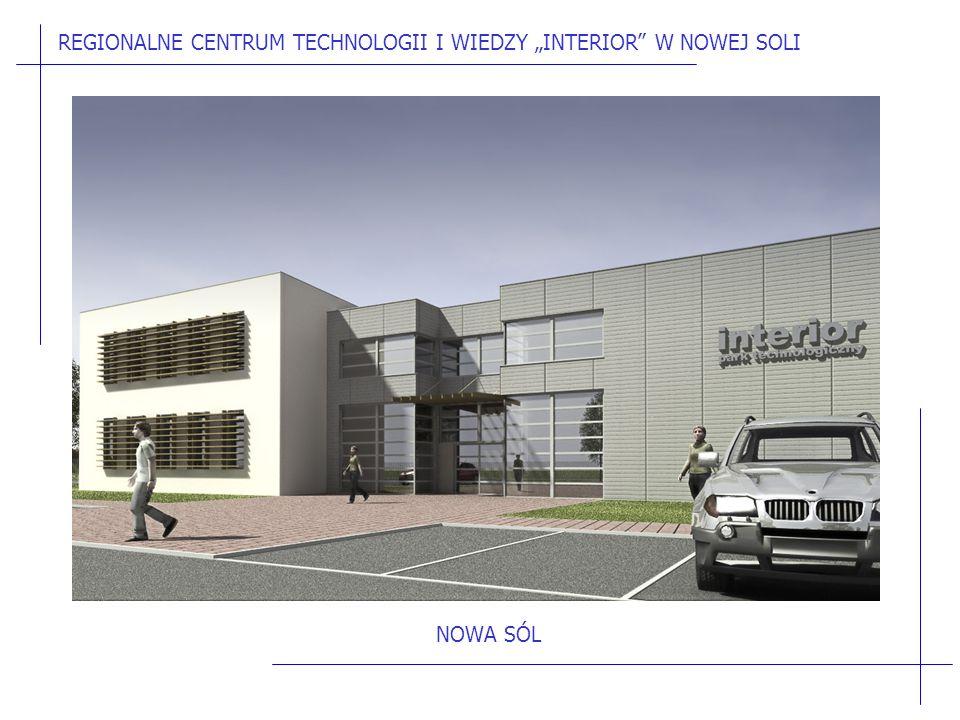 """REGIONALNE CENTRUM TECHNOLOGII I WIEDZY """"INTERIOR W NOWEJ SOLI NOWA SÓL"""