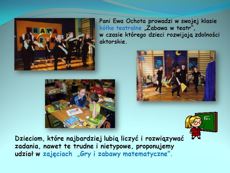 Dzieci z klasy pani Beaty Nowickiej mogą uczestniczyć w zajęciach koła ekologicznego. Wychowawczyni współpracuje z LOP, organizuje kiermasze, konkursy