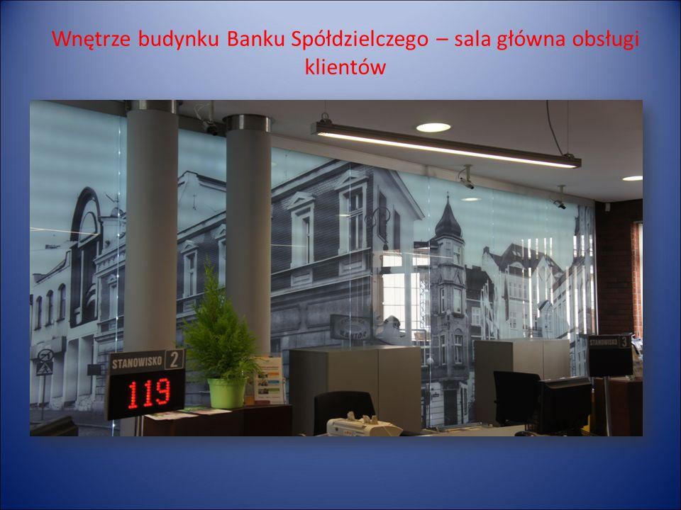 Wnętrze budynku Banku Spółdzielczego – sala główna obsługi klientów