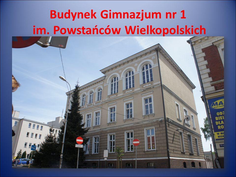 Budynek Gimnazjum nr 1 im. Powstańców Wielkopolskich