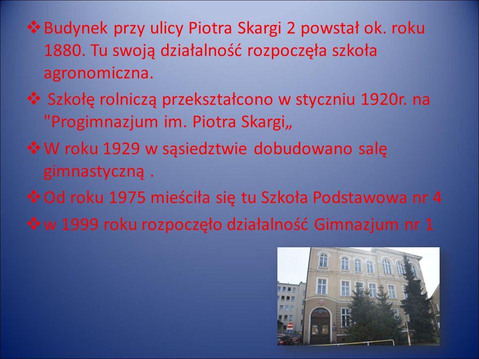  Budynek przy ulicy Piotra Skargi 2 powstał ok. roku 1880.