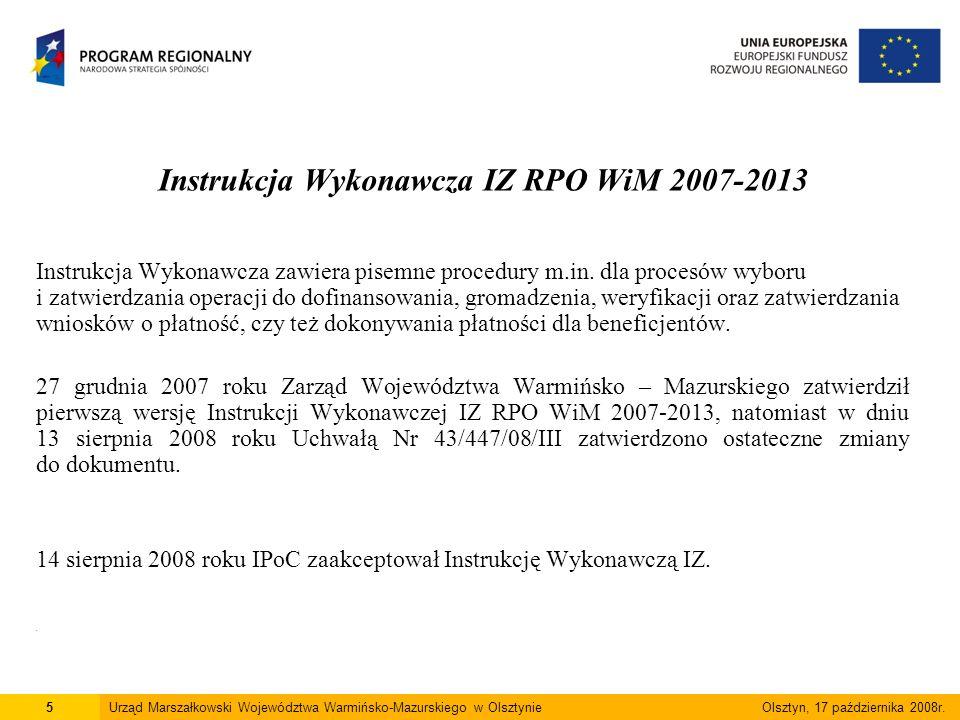26Urząd Marszałkowski Województwa Warmińsko-Mazurskiego w Olsztynie Olsztyn, 17 października 2008r.