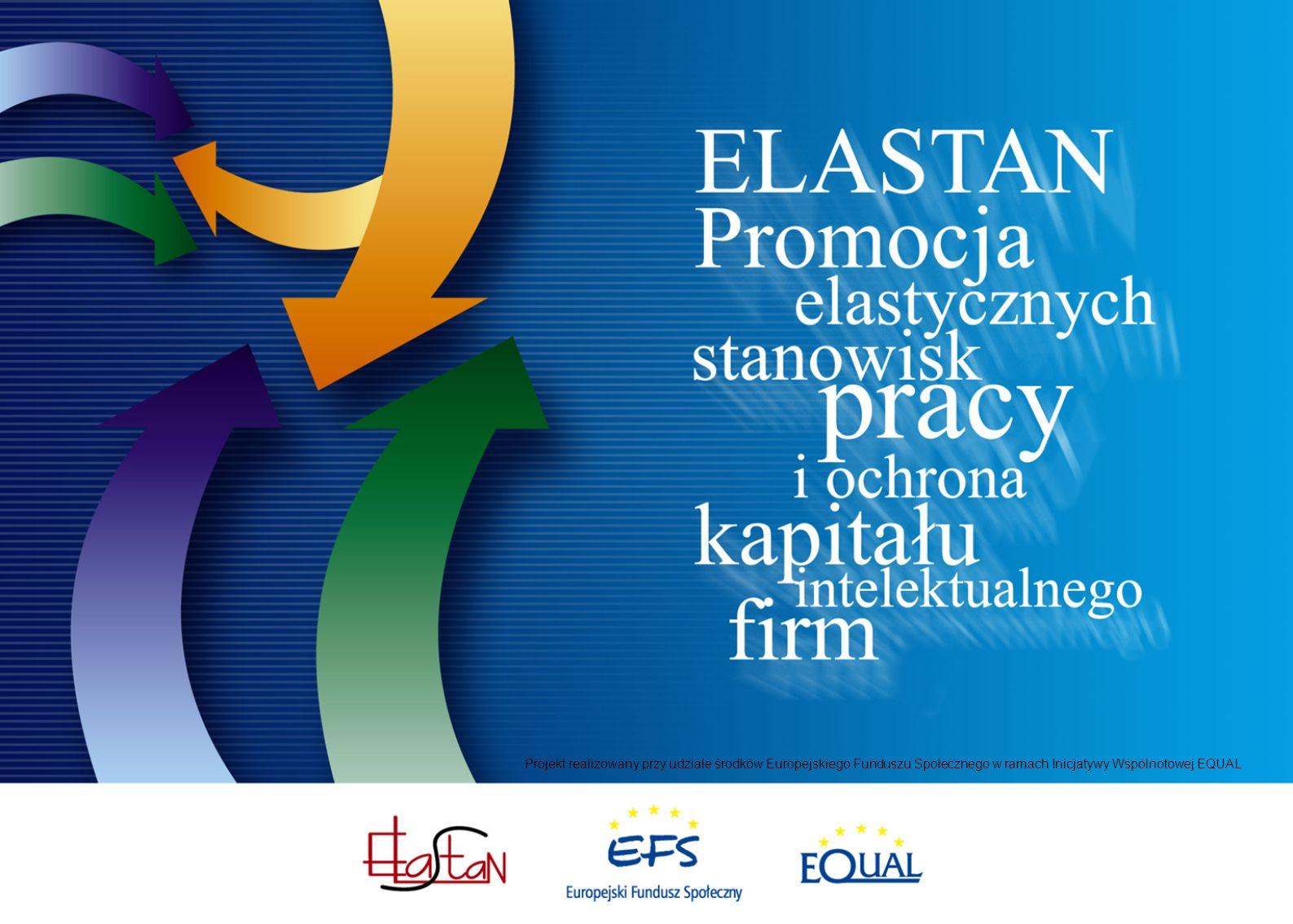 Projekt realizowany przy udziale środków Europejskiego Funduszu Społecznego w ramach Inicjatywy Wspólnotowej EQUAL