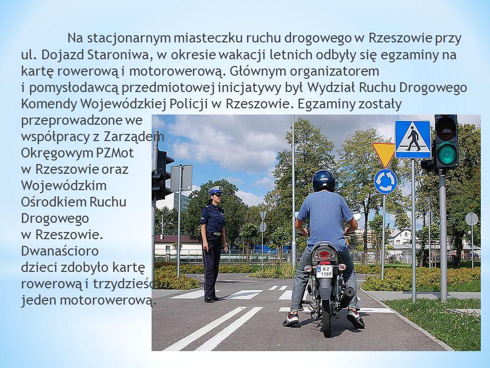 Na stacjonarnym miasteczku ruchu drogowego w Rzeszowie przy ul. Dojazd Staroniwa, w okresie wakacji letnich odbyły się egzaminy na kartę rowerową i mo