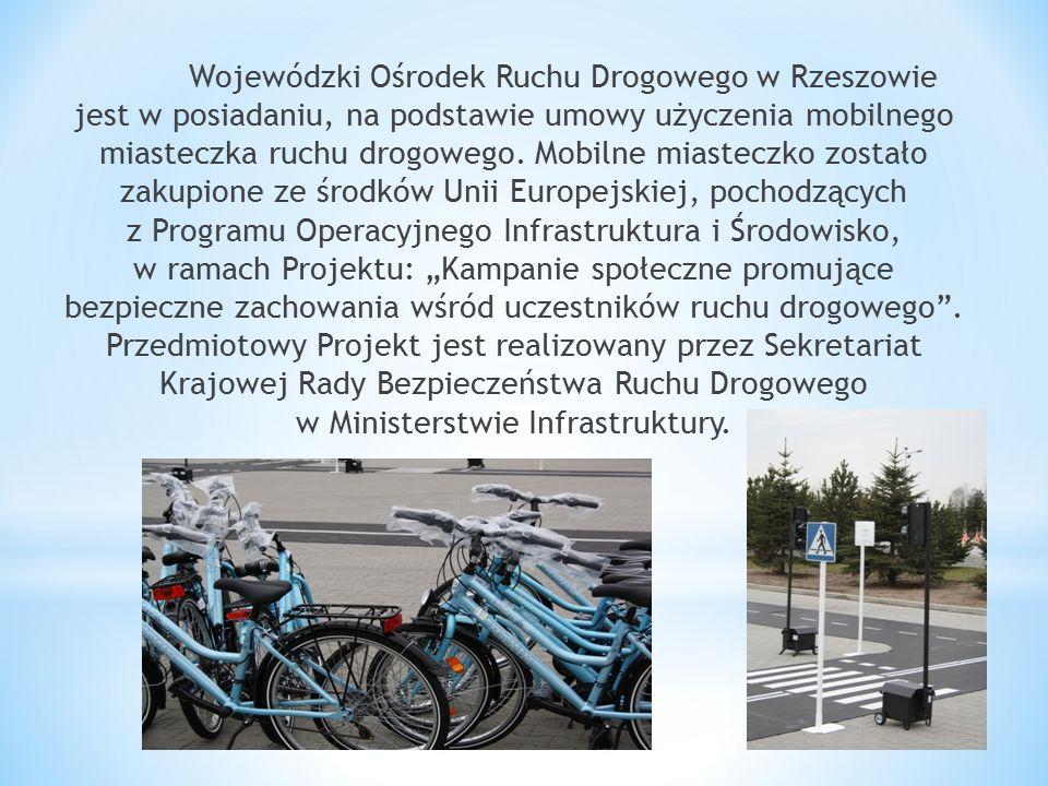 Wojewódzki Ośrodek Ruchu Drogowego w Rzeszowie jest w posiadaniu, na podstawie umowy użyczenia mobilnego miasteczka ruchu drogowego. Mobilne miasteczk