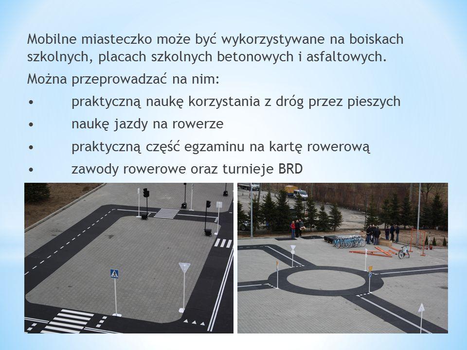 Mobilne miasteczko może być wykorzystywane na boiskach szkolnych, placach szkolnych betonowych i asfaltowych. Można przeprowadzać na nim: praktyczną n