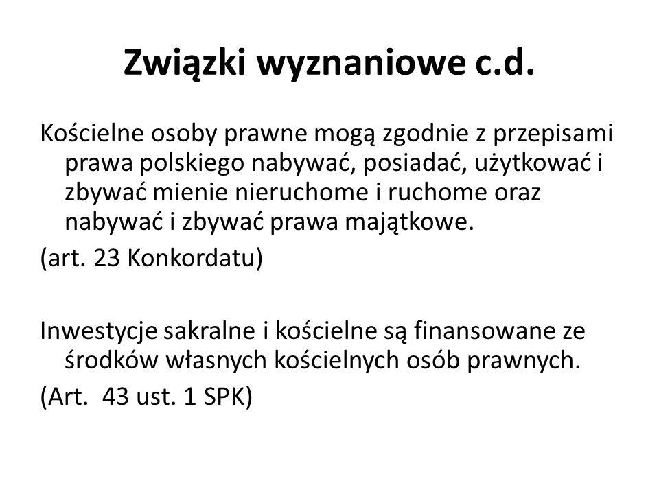 Kościelne osoby prawne mogą zgodnie z przepisami prawa polskiego nabywać, posiadać, użytkować i zbywać mienie nieruchome i ruchome oraz nabywać i zbywać prawa majątkowe.