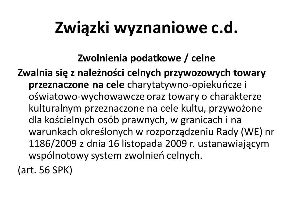Związki wyznaniowe c.d.