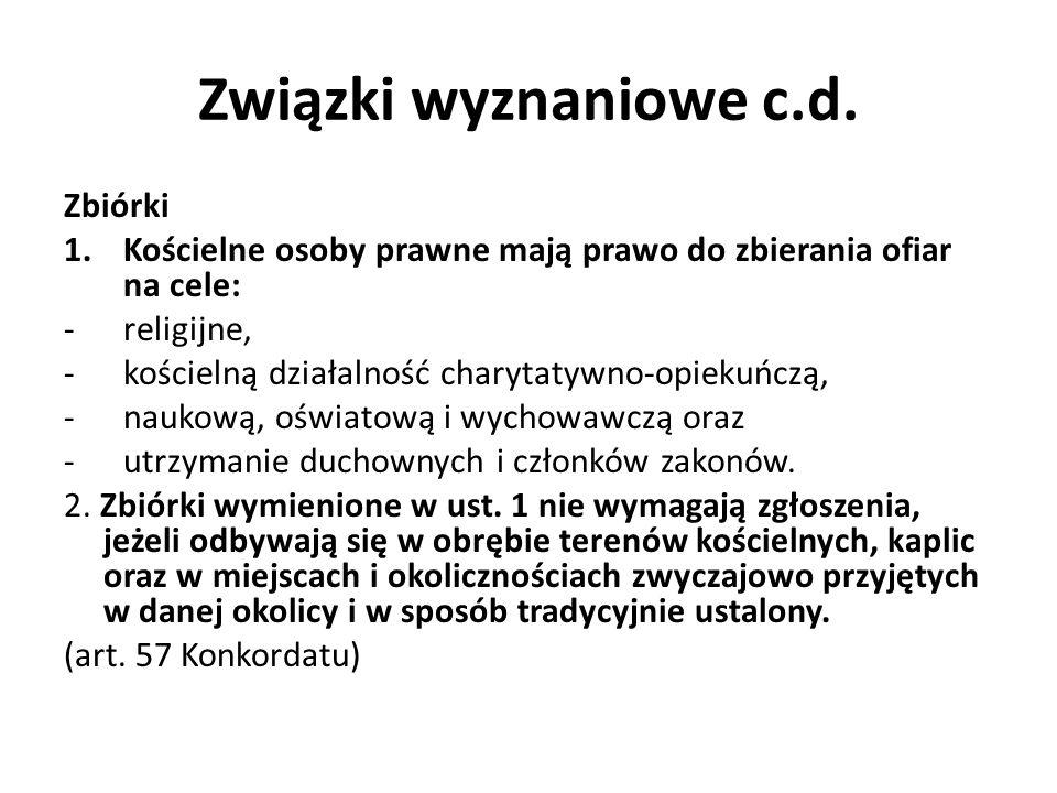 Związki wyznaniowe c.d.Bezpośrednie wsparcie państwa 1.