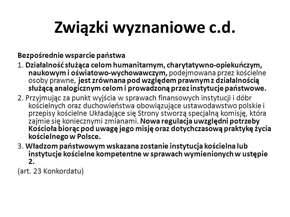 Związki wyznaniowe c.d.Zwolnienia podatkowe / celne 1.