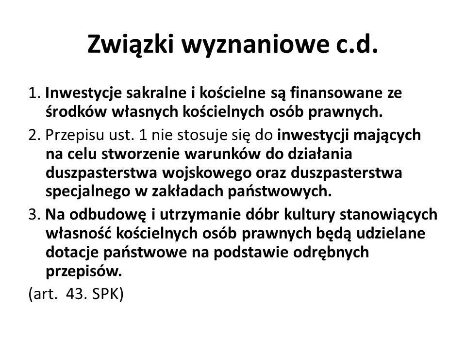 Związki wyznaniowe c.d.Zwolnienia podatkowe / celne 7.