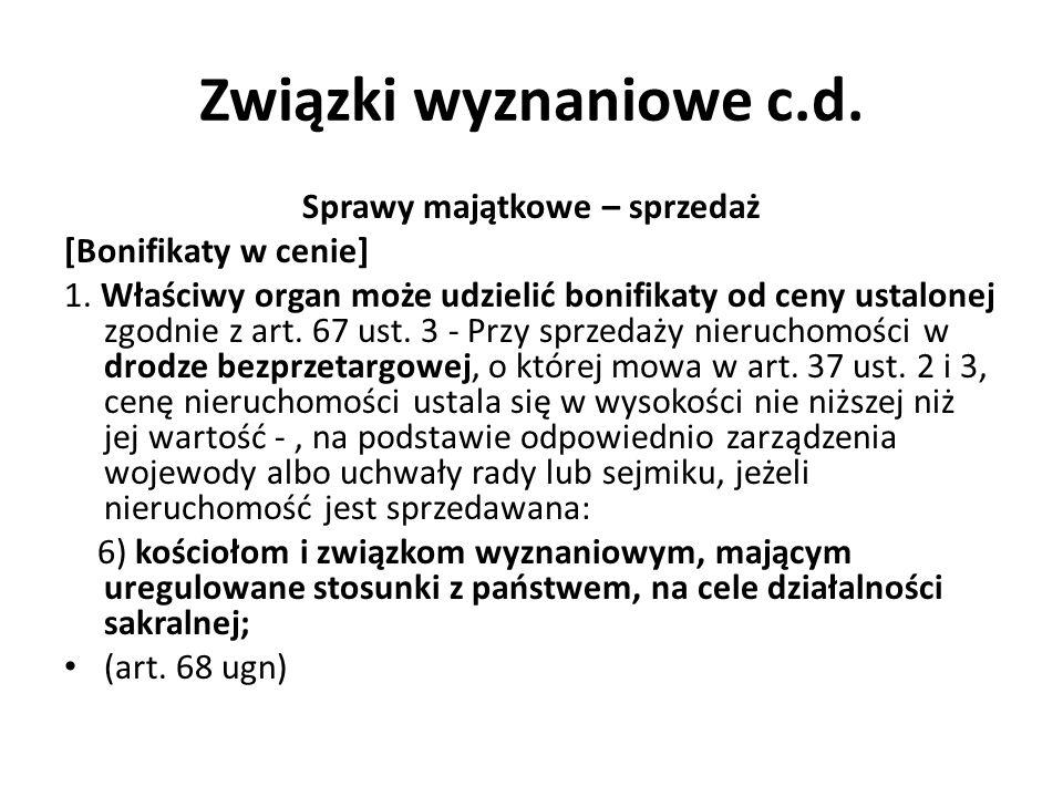 Związki wyznaniowe c.d.Zwolnienia podatkowe / celne 3.