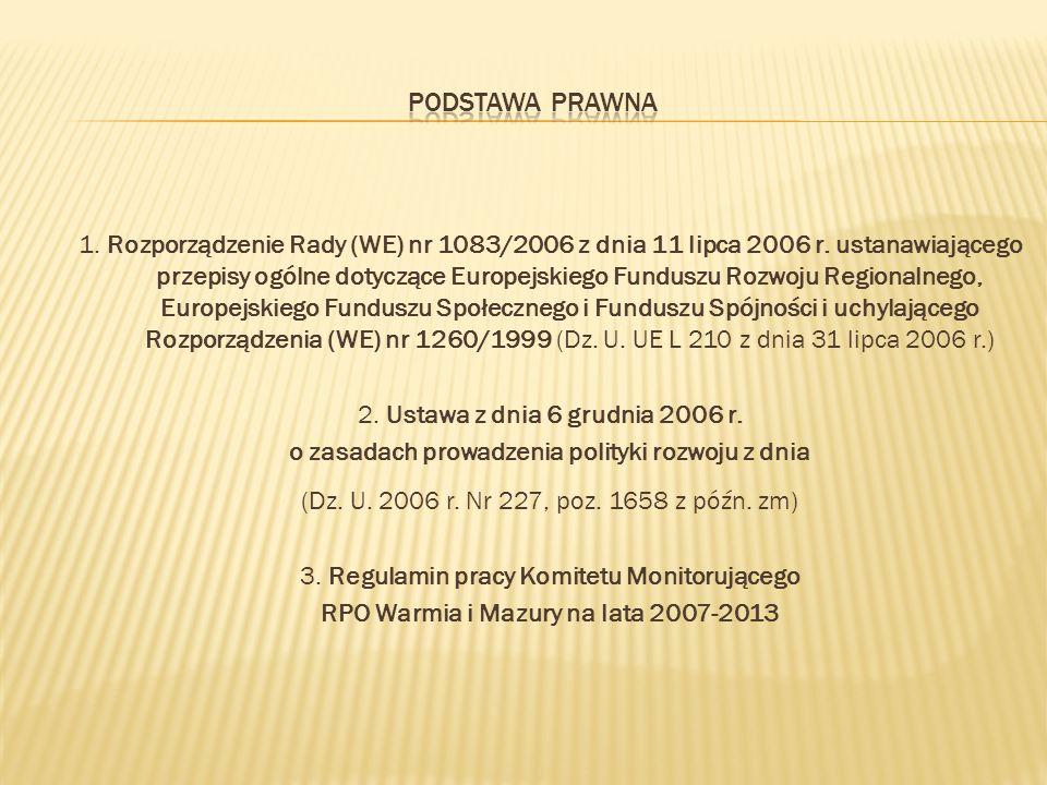 1. Rozporządzenie Rady (WE) nr 1083/2006 z dnia 11 lipca 2006 r.