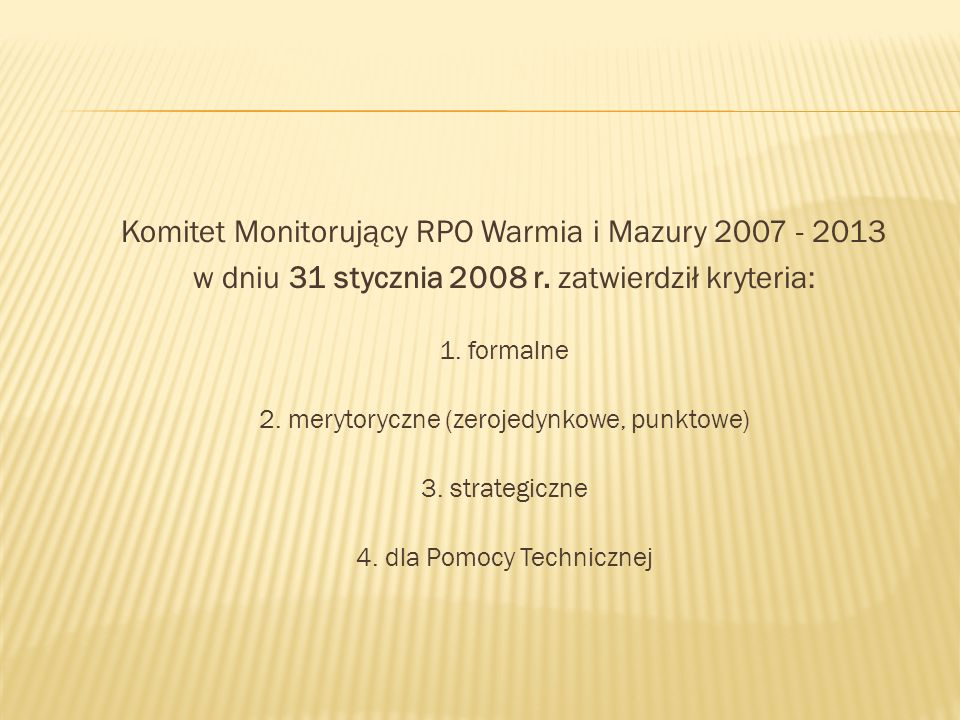 Komitet Monitorujący RPO Warmia i Mazury 2007 - 2013 w dniu 31 stycznia 2008 r.