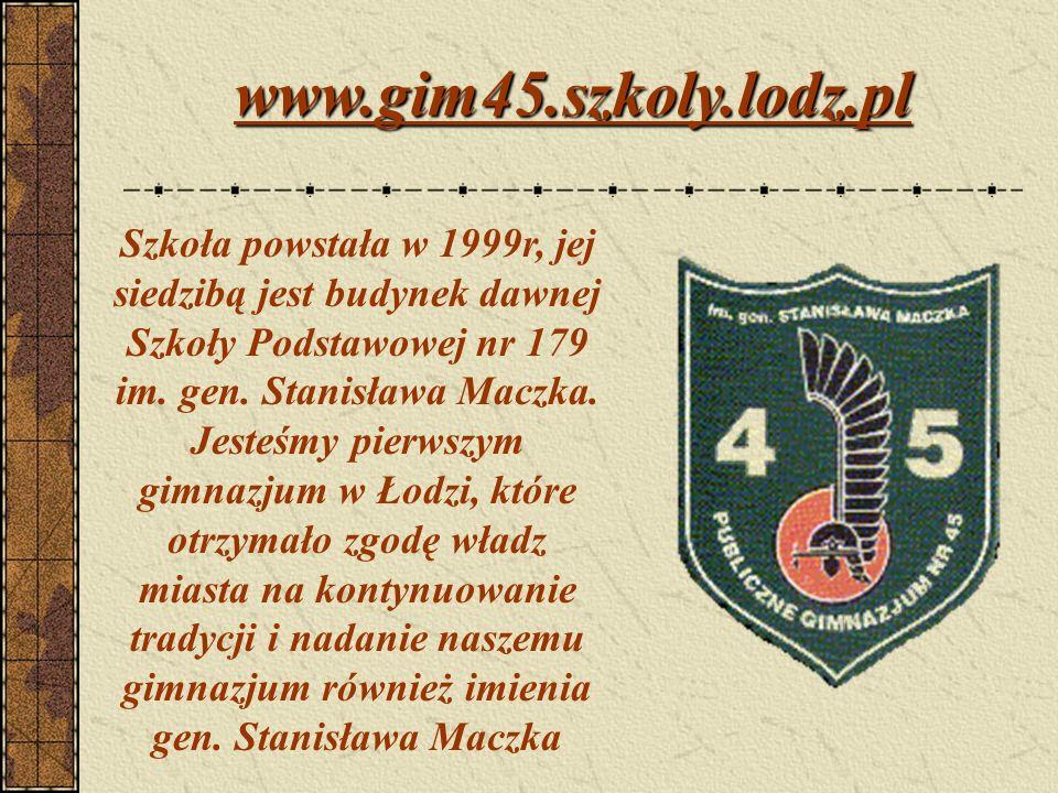 Strona internetowa: www.gim45.szkoly.lodz.pl e-mail: kraskae@wp.plwww.gim45.szkoly.lodz.plkraskae@wp.pl Pedagog szkolny: pon.