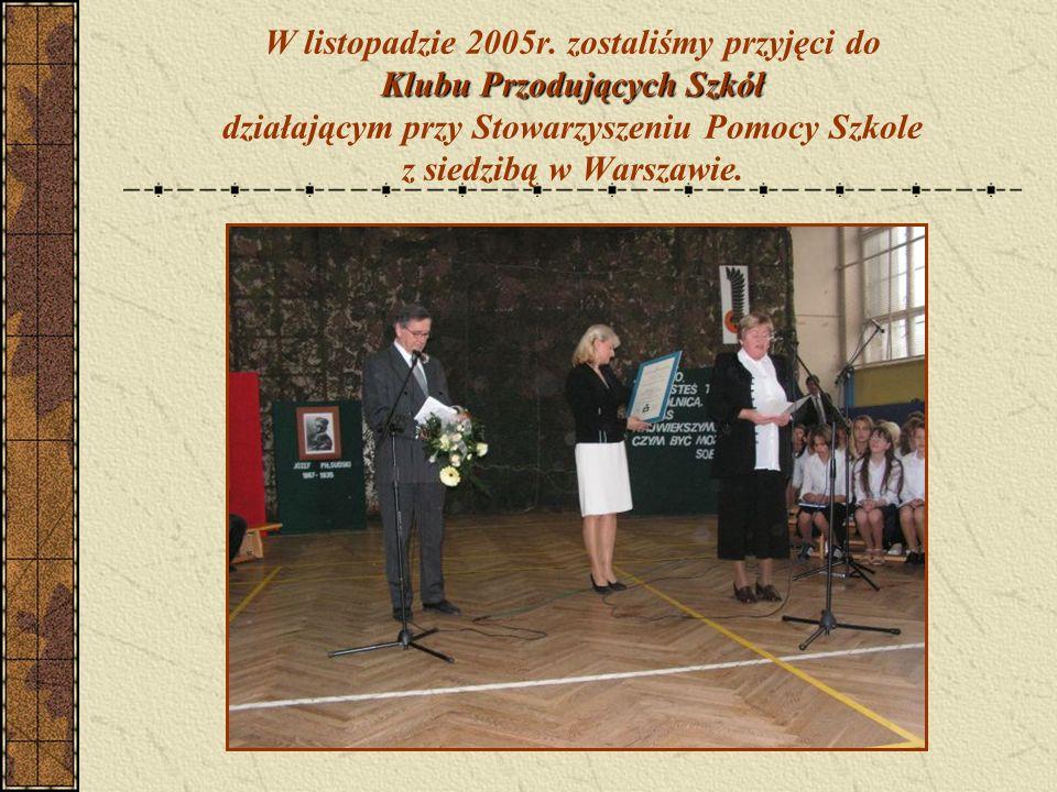 Klubu Przodujących Szkół W listopadzie 2005r.