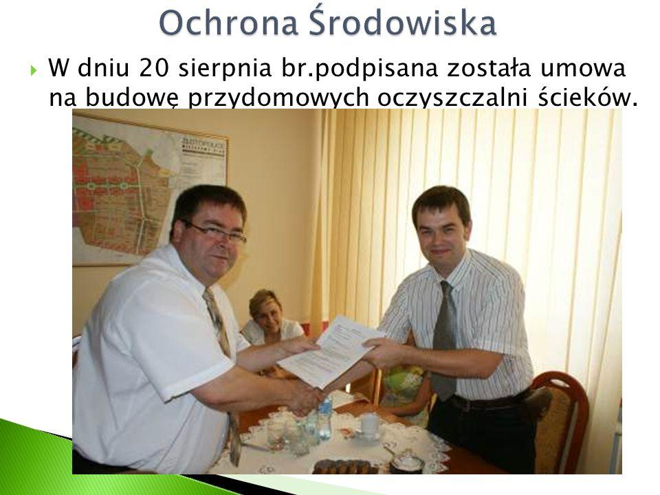  W dniu 20 sierpnia br.podpisana została umowa na budowę przydomowych oczyszczalni ścieków.