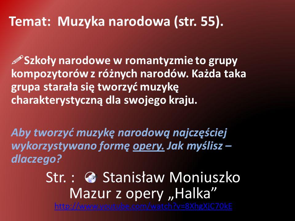 Temat: Muzyka narodowa (str.55).