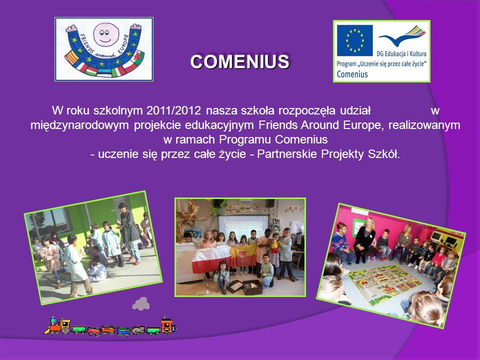 W roku szkolnym 2011/2012 nasza szkoła rozpoczęła udział w międzynarodowym projekcie edukacyjnym Friends Around Europe, realizowanym w ramach Programu Comenius - uczenie się przez całe życie - Partnerskie Projekty Szkół.