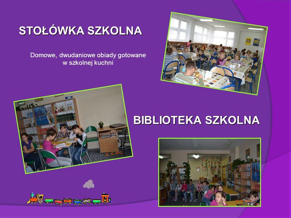 STOŁÓWKA SZKOLNA Domowe, dwudaniowe obiady gotowane w szkolnej kuchni BIBLIOTEKA SZKOLNA