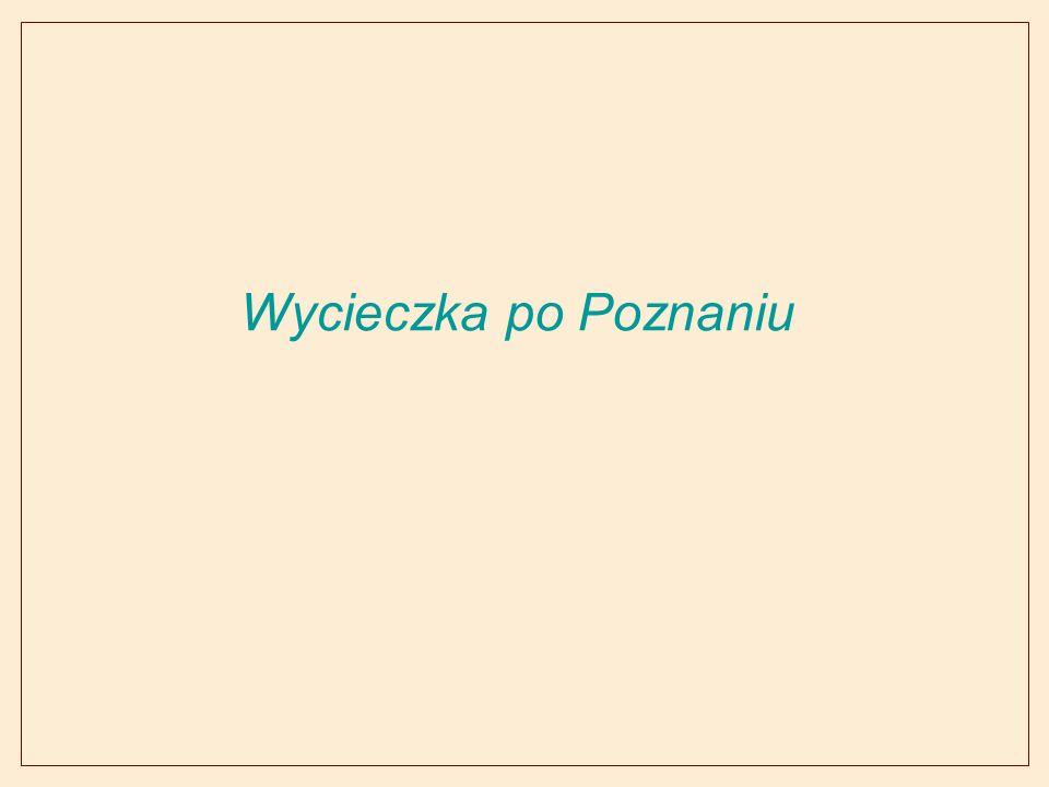 Wycieczka po Poznaniu