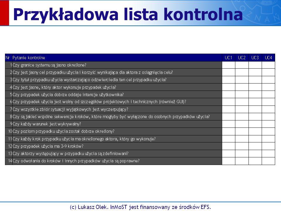 (c) Łukasz Olek. InMoST jest finansowany ze środków EFS. Przykładowa lista kontrolna