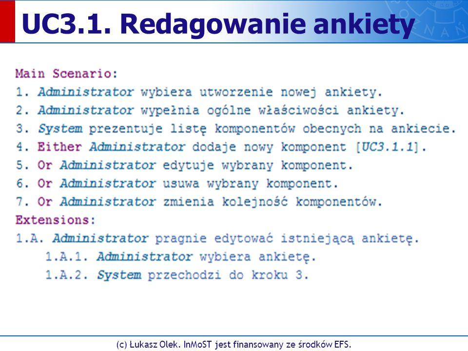 (c) Łukasz Olek. InMoST jest finansowany ze środków EFS. UC3.1. Redagowanie ankiety
