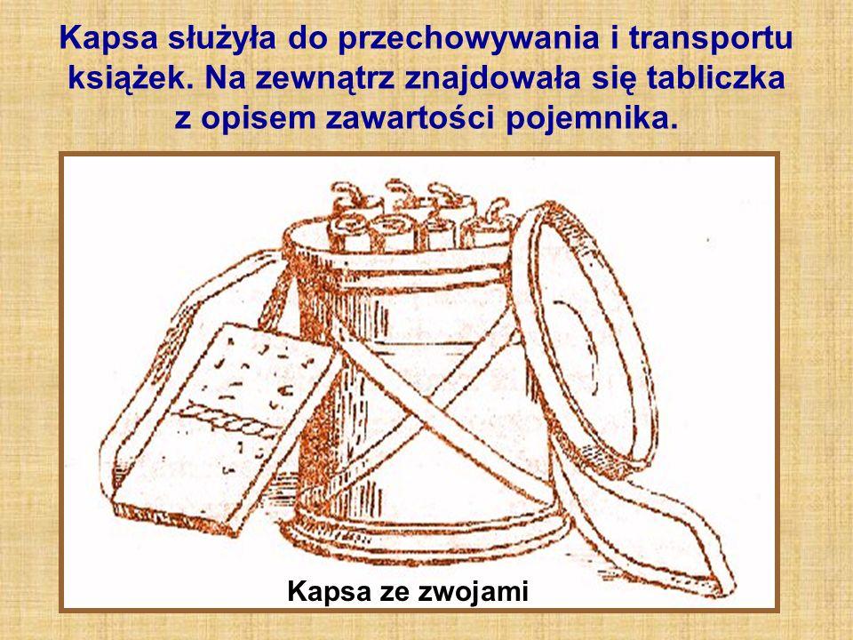 Kapsa służyła do przechowywania i transportu książek.