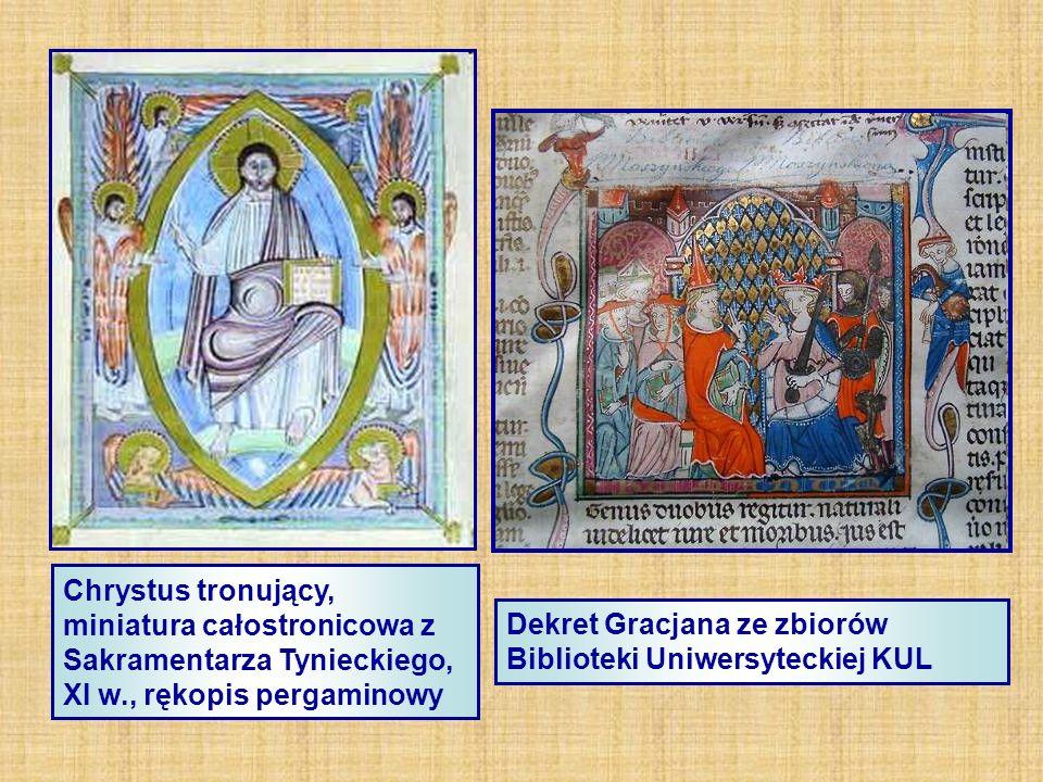 Chrystus tronujący, miniatura całostronicowa z Sakramentarza Tynieckiego, XI w., rękopis pergaminowy Dekret Gracjana ze zbiorów Biblioteki Uniwersyteckiej KUL