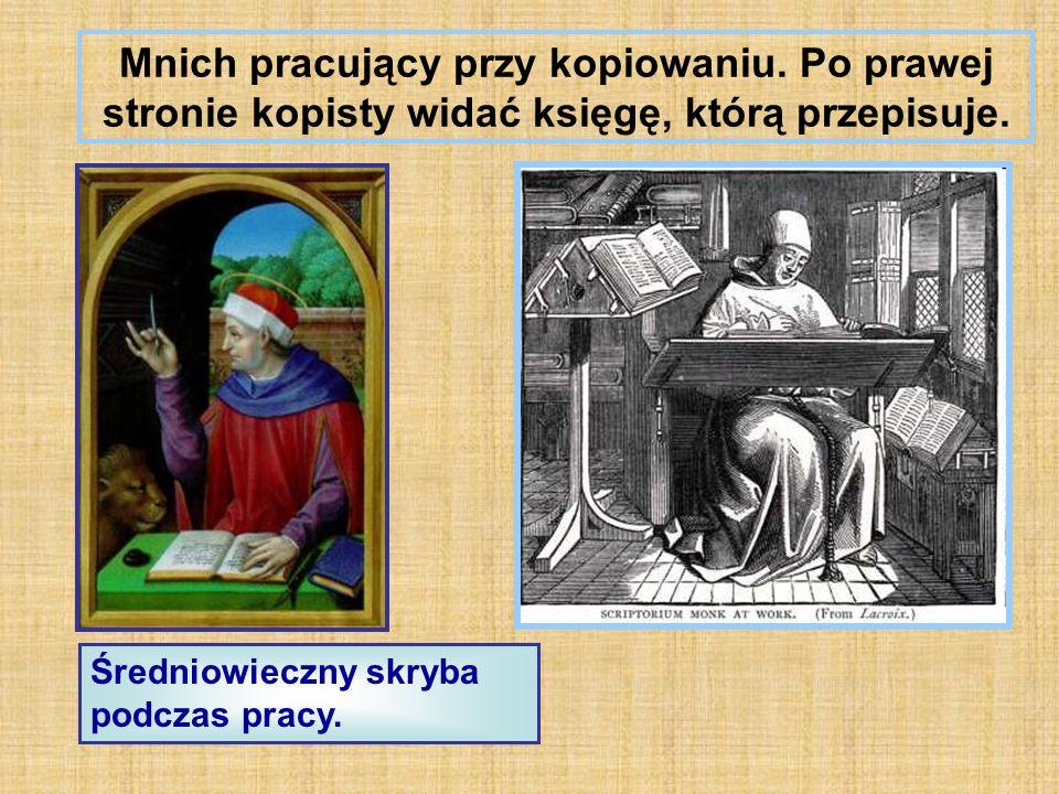 Mnich pracujący przy kopiowaniu. Po prawej stronie kopisty widać księgę, którą przepisuje.