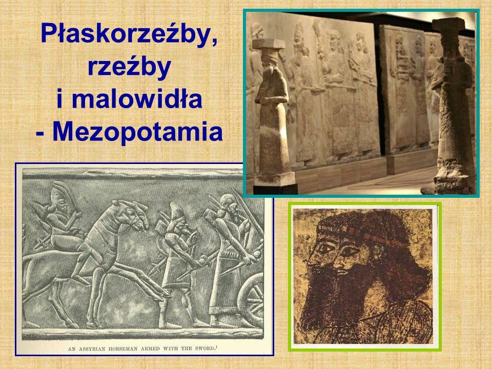 Płaskorzeźby, rzeźby i malowidła - Mezopotamia