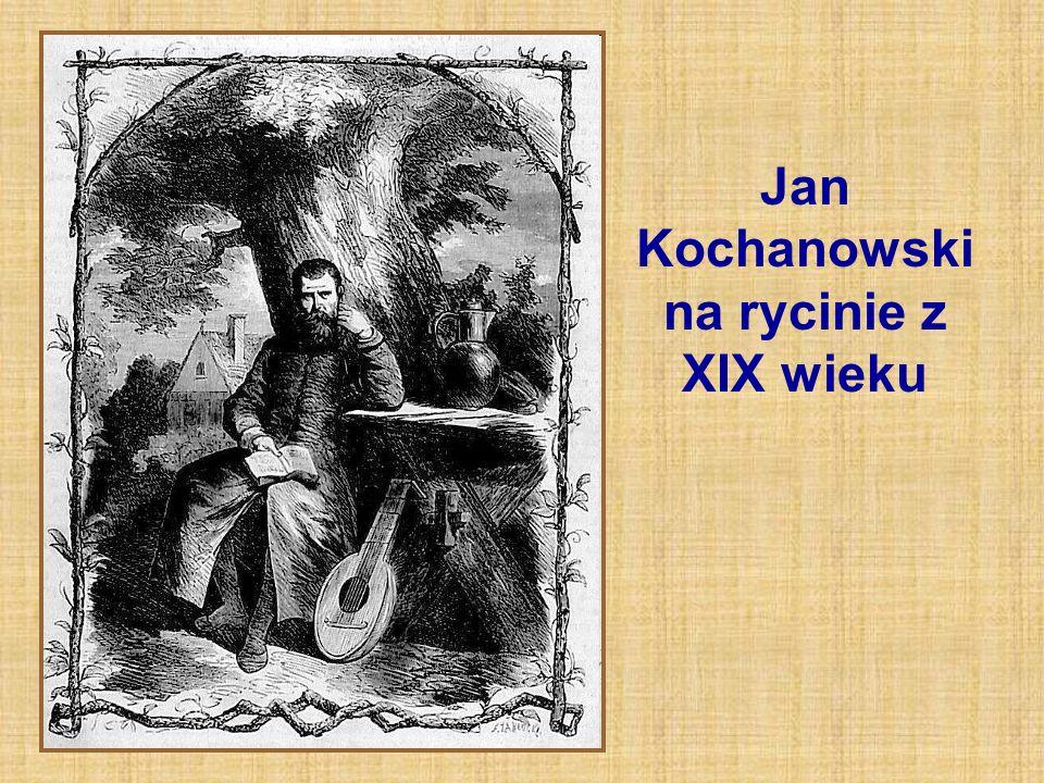 Jan Kochanowski na rycinie z XIX wieku