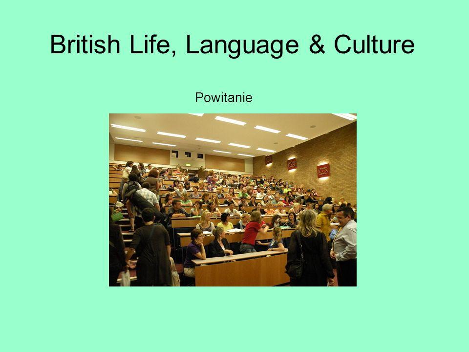 British Life, Language & Culture Powitanie
