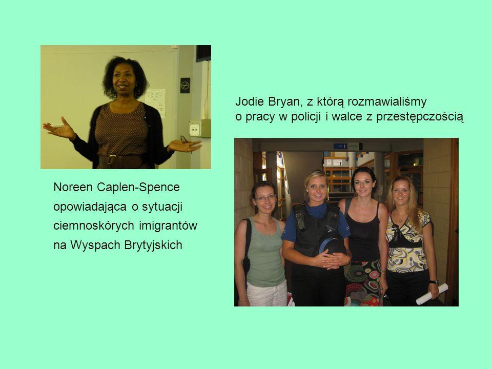 Noreen Caplen-Spence opowiadająca o sytuacji ciemnoskórych imigrantów na Wyspach Brytyjskich Jodie Bryan, z którą rozmawialiśmy o pracy w policji i walce z przestępczością