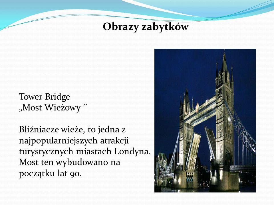 """Tower Bridge """"Most Wieżowy '' Bliźniacze wieże, to jedna z najpopularniejszych atrakcji turystycznych miastach Londyna. Most ten wybudowano na początk"""