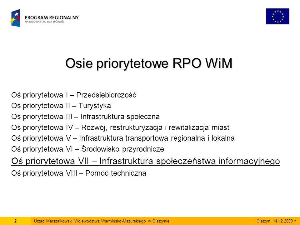 www.rpo.warmia.mazury.pl 23Urząd Marszałkowski Województwa Warmińsko-Mazurskiego w Olsztynie Olsztyn, 14.12.2009 r.