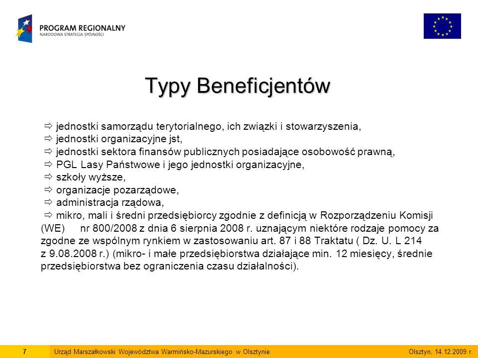 Typy Beneficjentów 7Urząd Marszałkowski Województwa Warmińsko-Mazurskiego w Olsztynie Olsztyn, 14.12.2009 r.