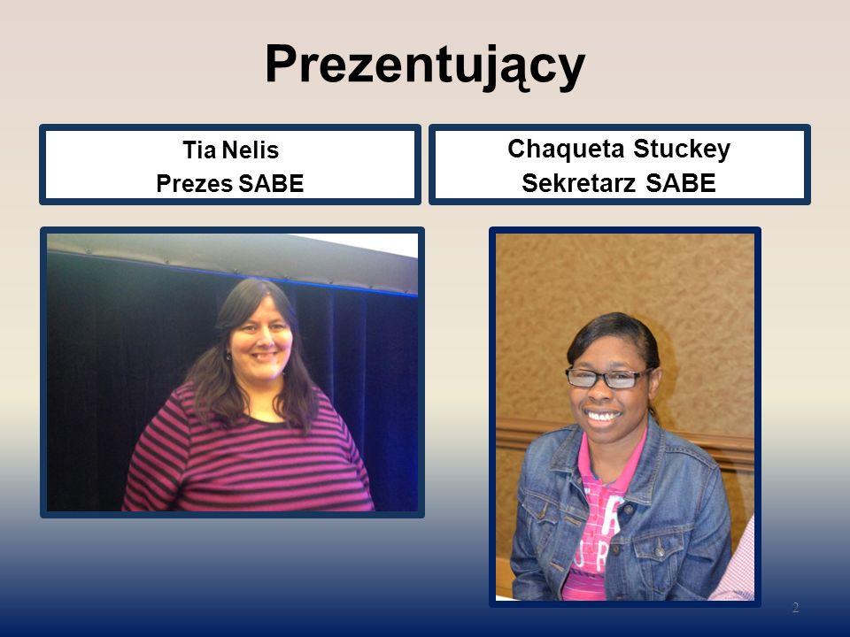 Prezentujący Tia Nelis Prezes SABE Chaqueta Stuckey Sekretarz SABE 2